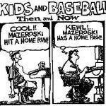 kids and baseball then and now