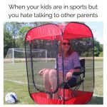 when your kids are in sports