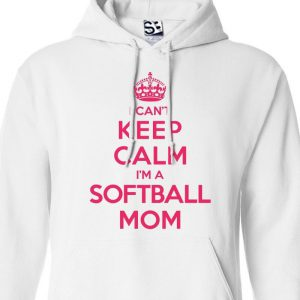 cant keep calm im a softball mom hoodie