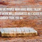 derek jeter quote there may be people who have more talent