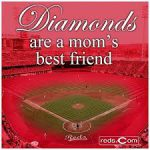 diamonds are a moms best friend baseball diamond meme