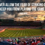 never allow the fear of striking out to keep you from playing the game with photo of stadium meme