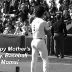 mothers day baseball moms meme