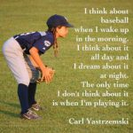 i think about baseball when i wake up girl baseball player meme Carl Yastrzemski