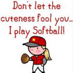 dont let the cuteness fool you i play softball softball meme