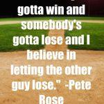 somebodys gotta win