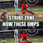 how we see the strike zone how these ump see the strike zone meme