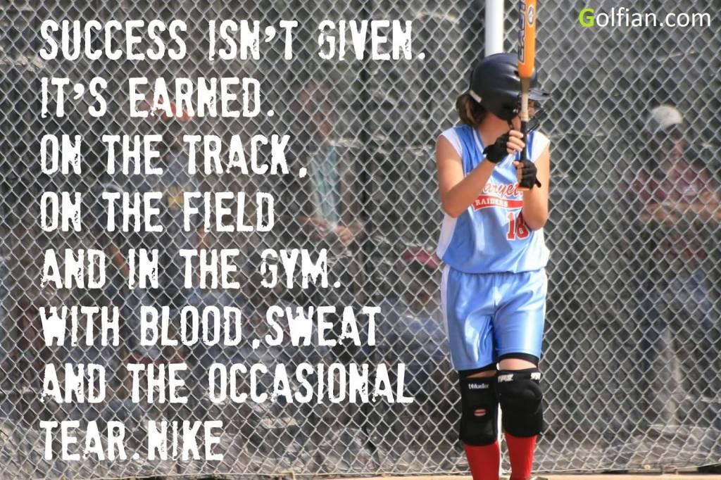 Success isn't given, it's earned... Sport quotes