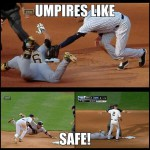 umpires like safe umpire meme