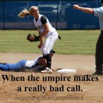 when the umpire makes a bad call womens softball meme