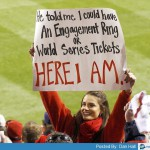 he told me i could have an engagement ring for world series tickets meme