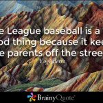 yogi berra little league quote