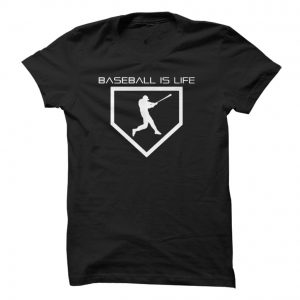Baseball is life tshirt