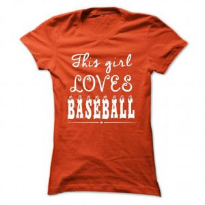 this girl loves baseball tshirt