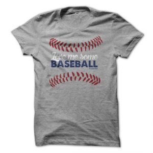 love me some baseball tshirt