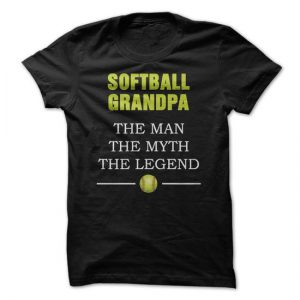 softball grandpa the man the myth the legend
