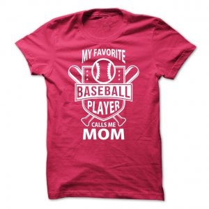 my favorite player calls me mom tshirt
