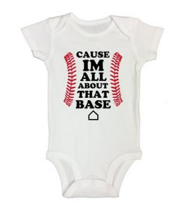 cause im all about that base onesie