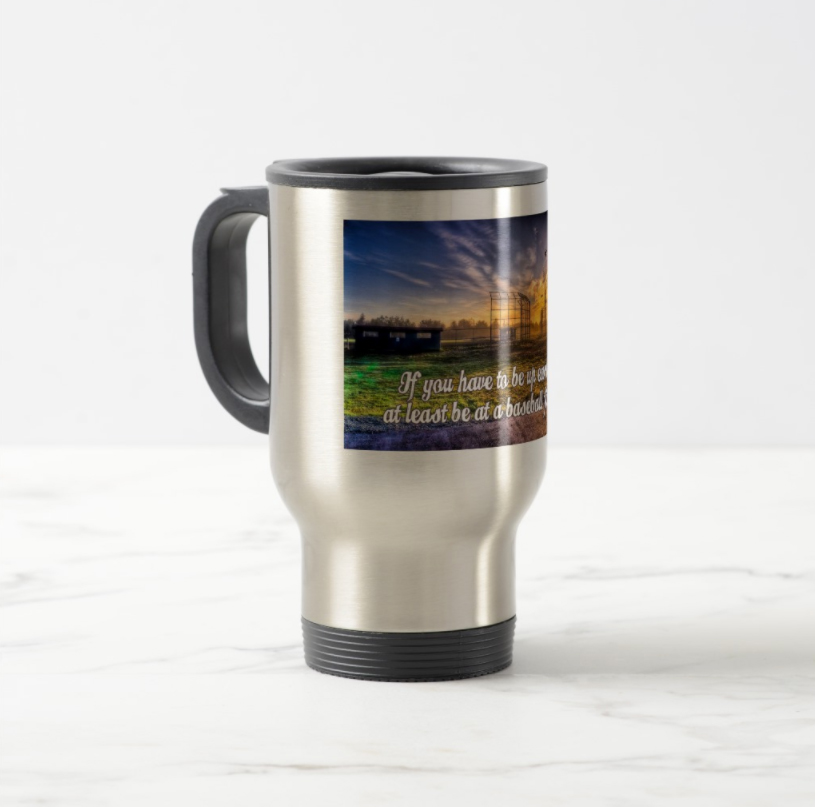 if you have to be up early coffee travel mug zazzle