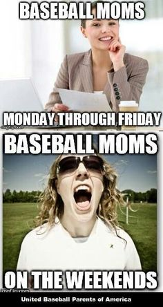baseball moms on the weekends