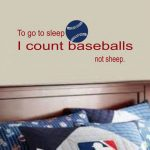 to go to sleep i count baseballs