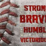 strong brave humble victorious