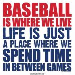 baseball is where we live
