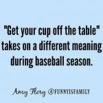 get your cup off the table baseball meme