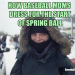 how baseball moms dress for the start of spring ball