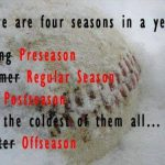 there are four seasons baseball meme