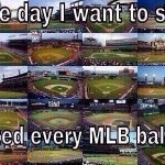 visit every mlb park baseball meme