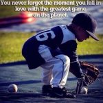 you never forget the moment you feel in love baseball meme
