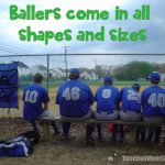 ballers come in all shapes and sizes