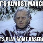 its-almost-march-lets-play-some-baseball