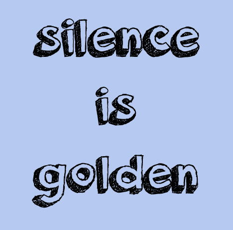 silence is golden banner