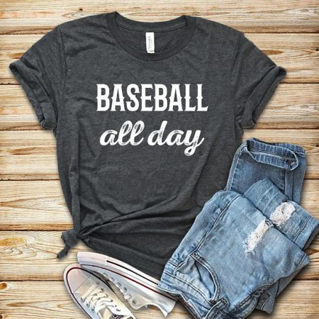 baseball all day T-shirt